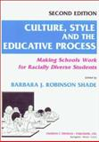 Culture, Style and the Educative Process 9780398067489