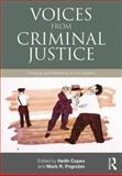 Voices from Criminal Justice 1st Edition