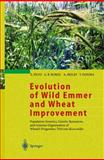 Evolution of Wild Emmer and Wheat Improvement 9783540417507