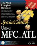 Special Edition Using MFC and ATL 9780789707512