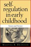 Self-Regulation in Early Childhood 9781572307520