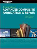 Essentials of Advanced Composite Fabrication and Repair 9781560277521