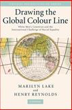Drawing the Global Colour Line 1st Edition