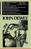 The Middle Works of John Dewey, 1899-1901 9780809307531