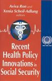 Recent Health Policy Innovations in Social Security 9780765807533