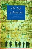 The Life of Judaism 9780520227538