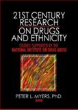 21st Century Research on Drugs and Ethnicity 1st Edition