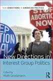 New Directions in Interest Group Politics 1st Edition