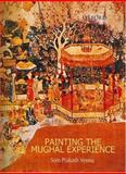 Painting the Mughal Experience 9780195667561