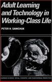 Adult Learning and Technology in Working-Class Life 9780521817561