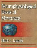 Neurophysiological Basis of Movement 9780880117562