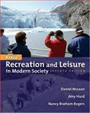 Recreation and Leisure in Modern Society 9780763707569