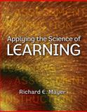 Applying the Science of Learning 1st Edition