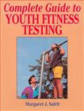 Complete Guide to Youth Fitness Testing 9780873227575