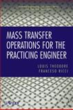 Mass Transfer Operations for the Practicing Engineer 9780470577585