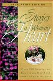 Stories for a Woman's Heart 9780802727589