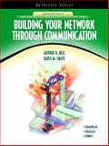 Building Your Network Through Communication 9780130917591