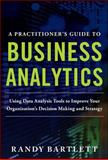 A Practitioner's Guide to Business Analytics 1st Edition