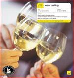 Teach Yourself Wine Tasting 9780071407595