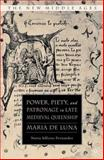 Power, Piety, and Patronage in Late Medieval Queenship 9781403977595