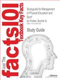 Outlines and Highlights for Management of Physical Education and Sport by Bucher 9781428807600
