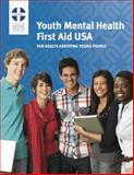 Youth Mental Health First Aid for Adults Assisting Young People