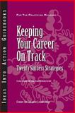 Keeping Your Career on Track 9781882197613