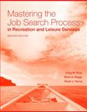 Mastering the Job Search Process in Recreation and Leisure Services 2nd Edition