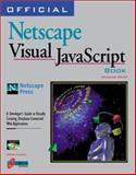 The Official Netscape Visual JavaScript Book 9781566047616