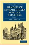 Memoirs of Extraordinary Popular Delusions 9781108027618