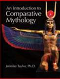 An Introduction to Comparative Mythology 1st Edition