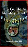 The Guide to Identity Theft Prevention 9780759647633