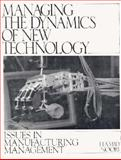 Managing the Dynamics of New Technology 9780135517635