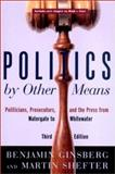 Politics by Other Means 9780393977639