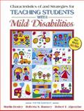 Characteristics of and Strategies for Teaching Students with Mild Disabilities 9780205457649
