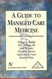 A Guide to Managed Care Medicine 9780834217652