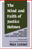 The Mind and Faith of Justice Holmes 9780887387654