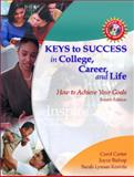 Keys to Success in College, Career and Life 9780130947659