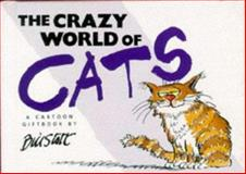 The Crazy World of Cats 9781850157663
