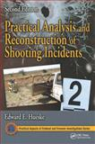 Practical Analysis and Reconstruction of Shooting Incidents, Second Edition 2nd Edition