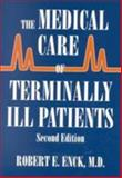 The Medical Care of Terminally Ill Patients 9780801867668