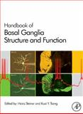 Handbook of Basal Ganglia Structure and Function 9780123747679