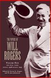 The Papers of Will Rogers 9780806137681