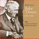 Works about John Dewey, 1886-2006 9780809327690