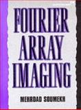 Fourier Array Imaging 9780130637697