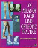 An Atlas of Lower Limb Orthotic Practice 9780412727702