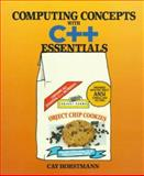 Computing Concepts with C++ Essentials 9780471137702
