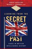 Learning from the Secret Past 9781589017702