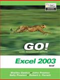 GO! with Microsoft Office Excel 2003 Brief and Student CD Package 9780132437707
