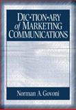 Dictionary of Marketing Communications 9780761927709